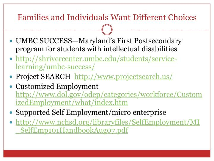 Families and Individuals Want Different Choices