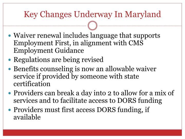 Key Changes Underway In Maryland