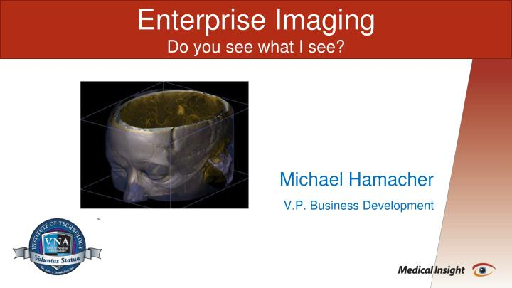 Enterprise Imaging
