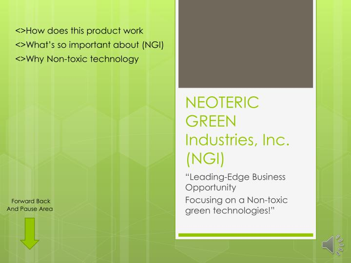 Neoteric green industries inc ngi