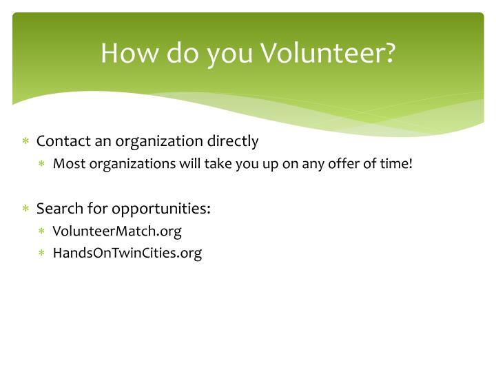 How do you Volunteer?