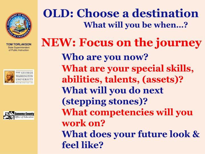 OLD: Choose a destination