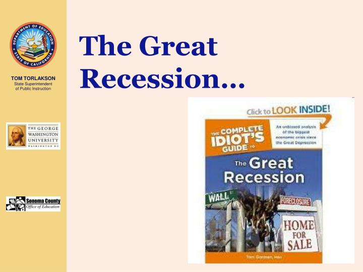 The Great Recession…