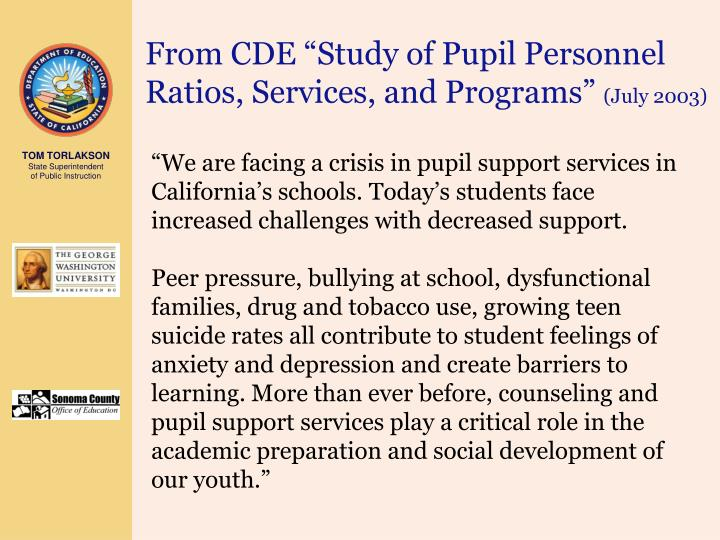"From CDE ""Study of Pupil Personnel Ratios, Services, and Programs"""