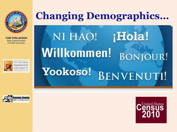 Changing Demographics…