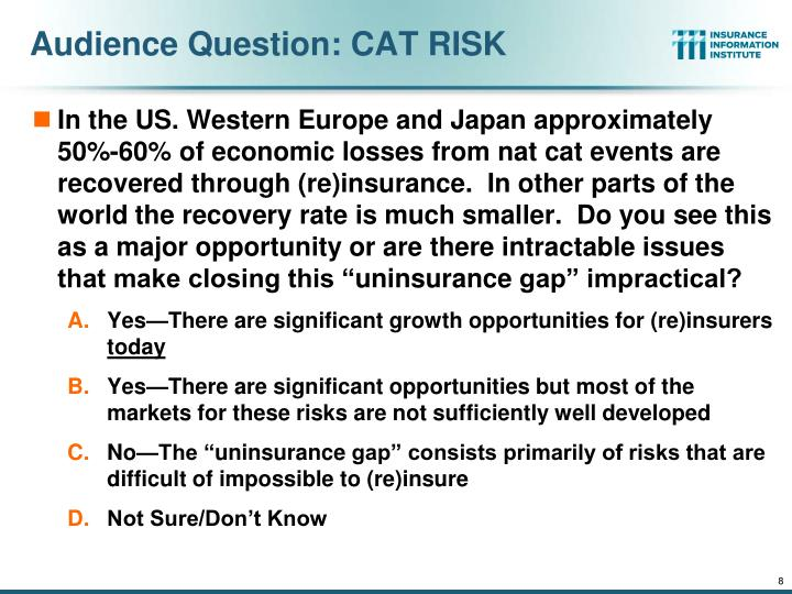 Audience Question: CAT RISK