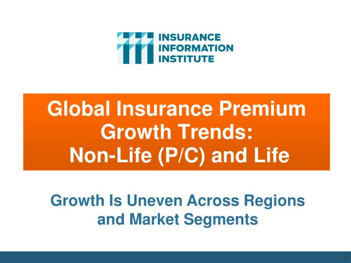 Global Insurance Premium Growth Trends: