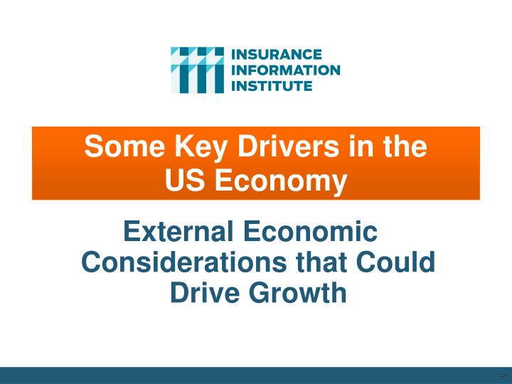 Some Key Drivers in the       US Economy