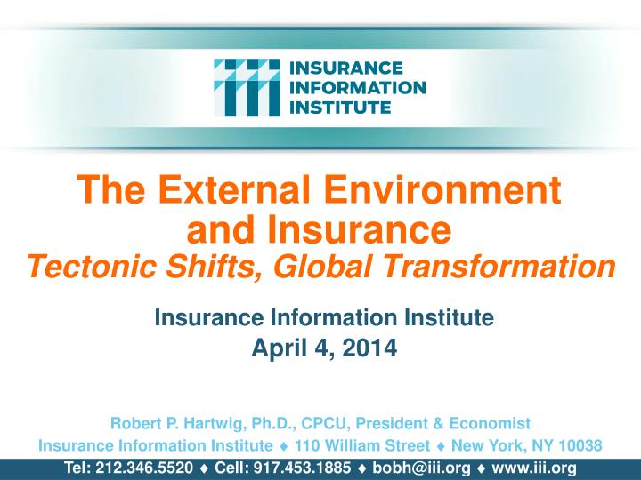The external environment and insurance tectonic shifts global transformation