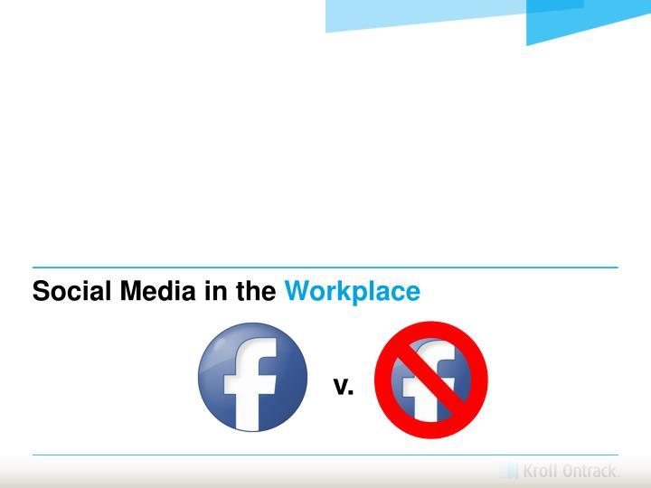 Social Media in the