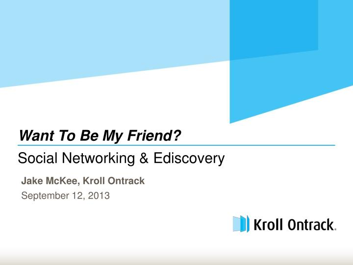 Social networking ediscovery