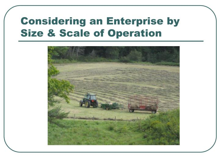 Considering an Enterprise by Size & Scale of Operation