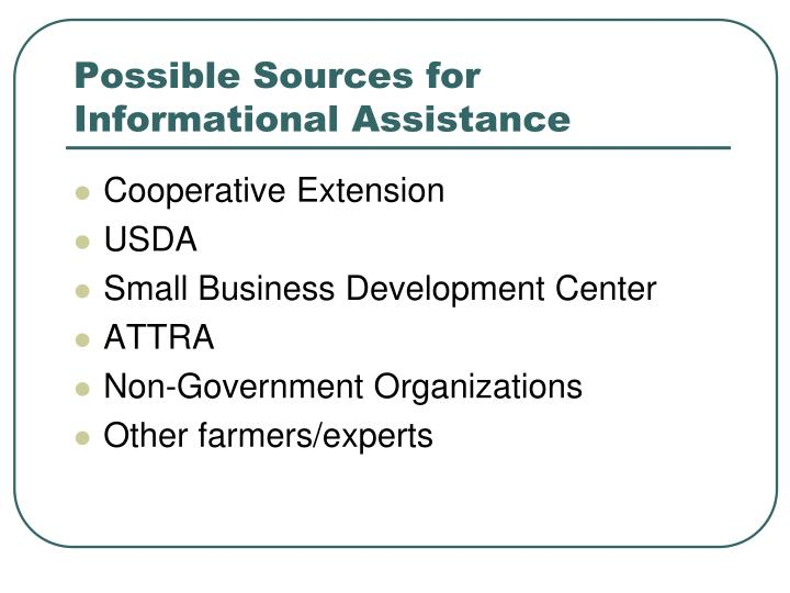 Possible Sources for Informational Assistance