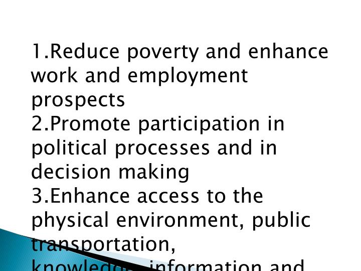 1.Reduce poverty and enhance work and employment prospects