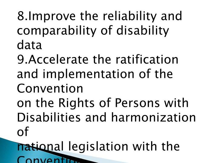 8.Improve the reliability and comparability of disability data