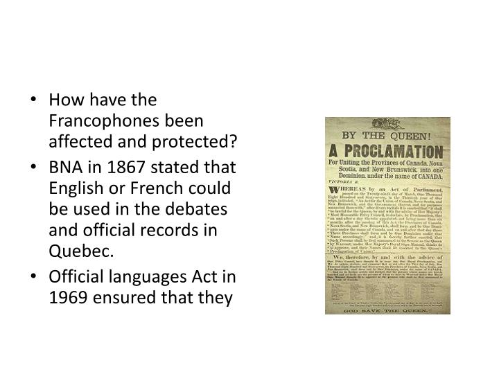 How have the Francophones been affected and protected?