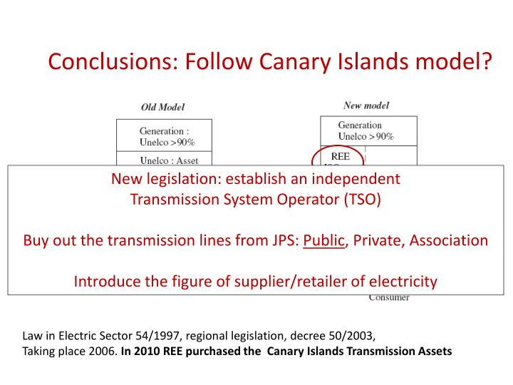 Conclusions: Follow Canary Islands model?