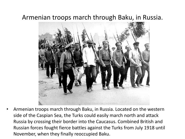 Armenian troops march through Baku, in Russia.