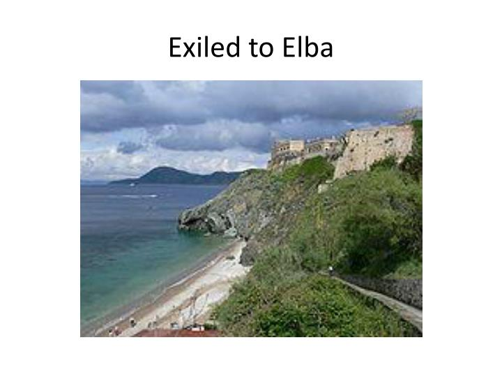 Exiled to Elba