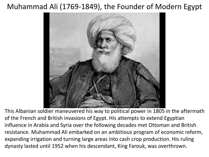 Muhammad Ali (1769-1849), the Founder of Modern Egypt