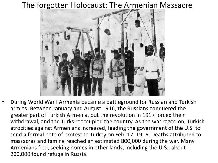 The forgotten Holocaust: The Armenian Massacre