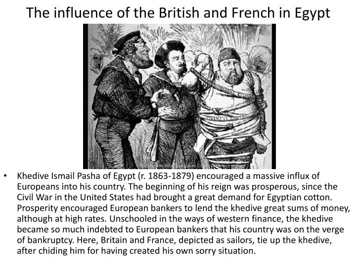 The influence of the British and French in Egypt