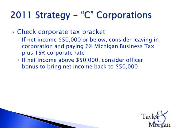 "2011 Strategy - ""C"" Corporations"