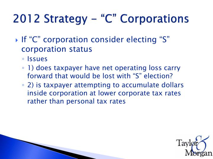"2012 Strategy - ""C"" Corporations"