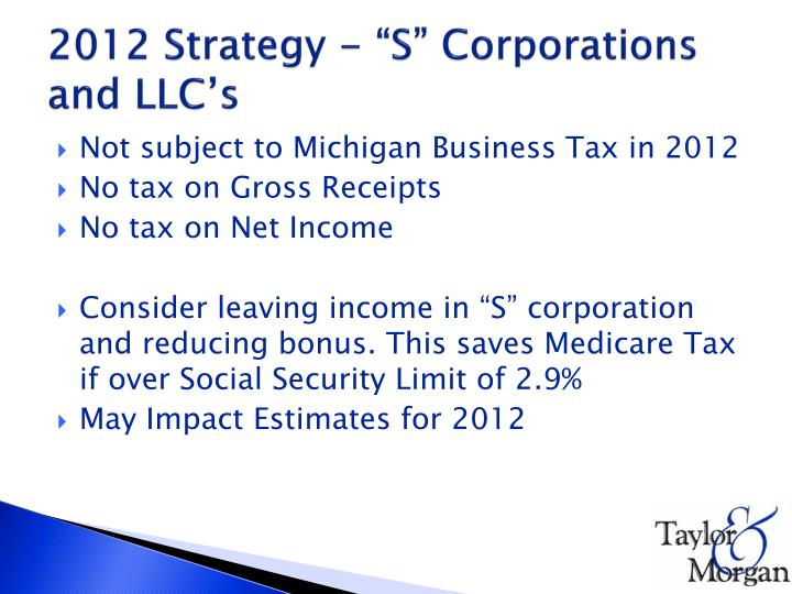 "2012 Strategy - ""S"" Corporations and LLC's"