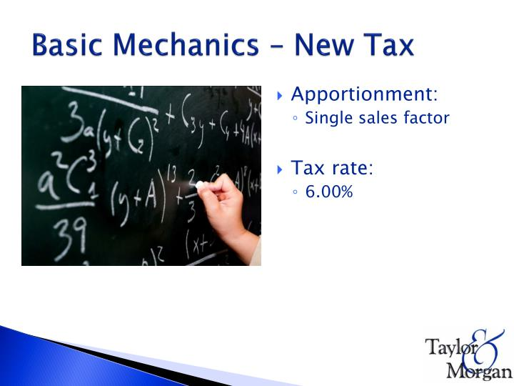 Basic Mechanics – New Tax