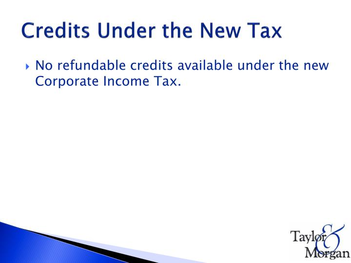 Credits Under the New Tax