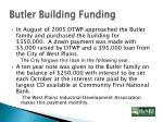 butler building funding