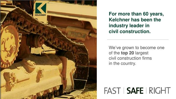 For more than 60 years, Kelchner has been the industry leader in