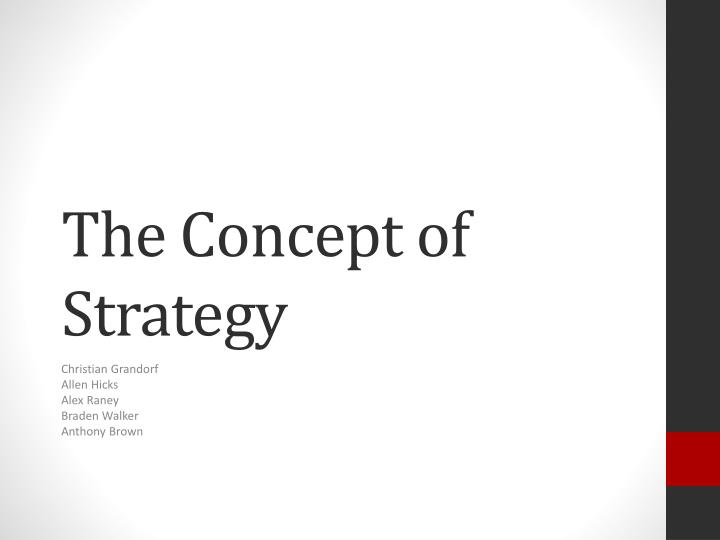 the concept of strategy and strategic