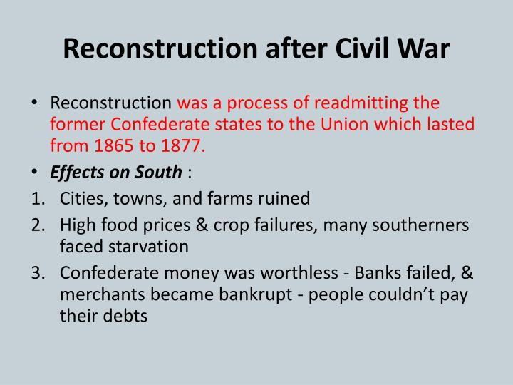 essays on reconstruction after the civil war Sample of agriculture after the civil war essay by the end of reconstruction in 1875, railways connected arkansas and tennessee, memphis and little rock.