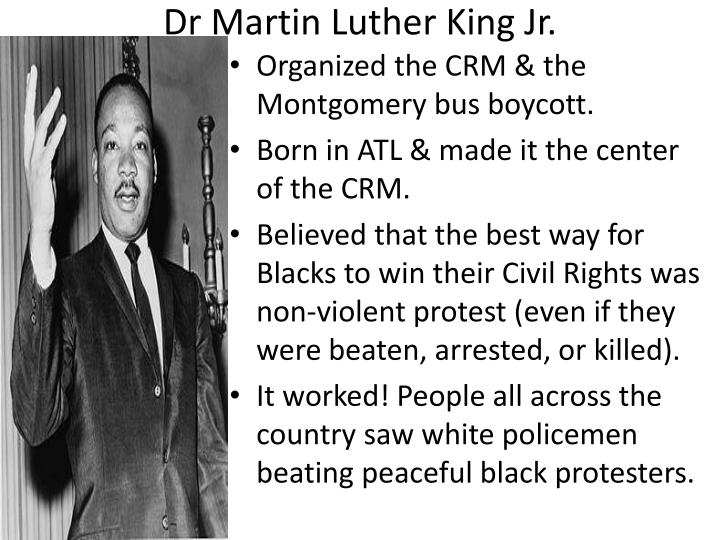 Dr Martin Luther King Jr.
