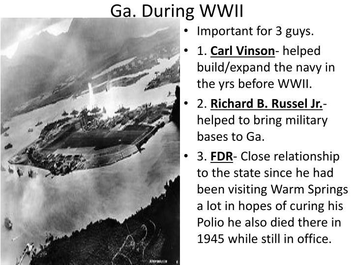 Ga. During WWII
