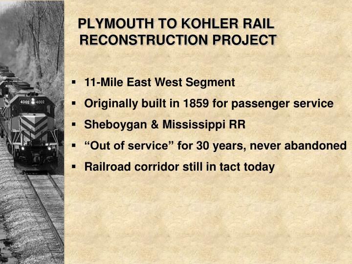 PLYMOUTH TO KOHLER RAIL