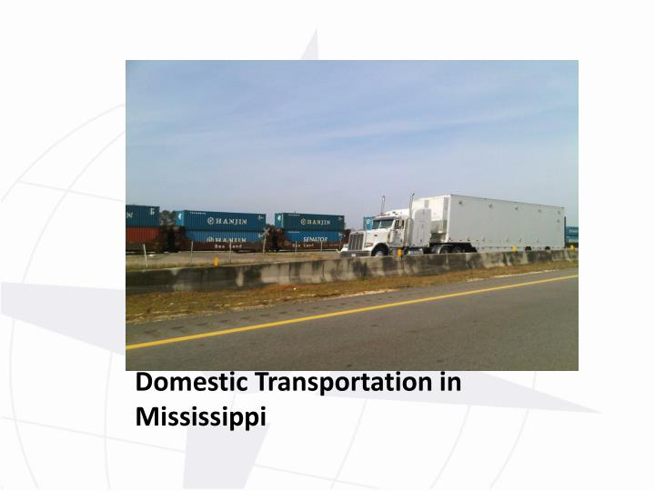 Domestic Transportation in Mississippi