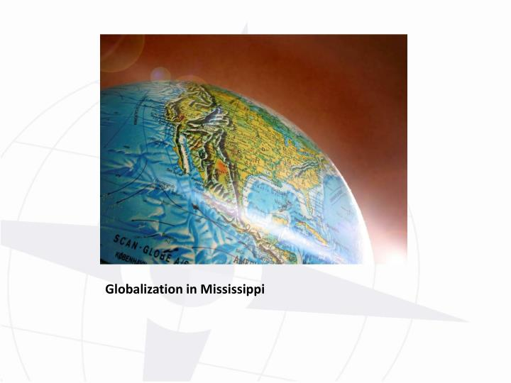 Globalization in Mississippi