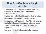 how does one look at freight activity