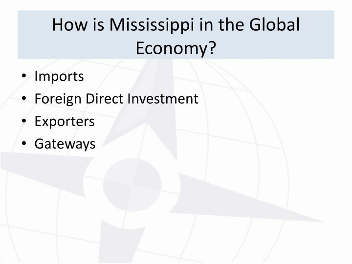 How is Mississippi in the Global Economy?