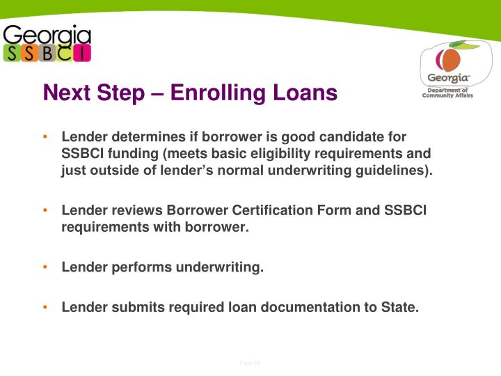 Next Step – Enrolling Loans