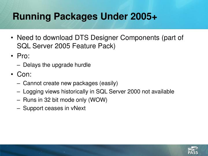 Running Packages Under 2005+
