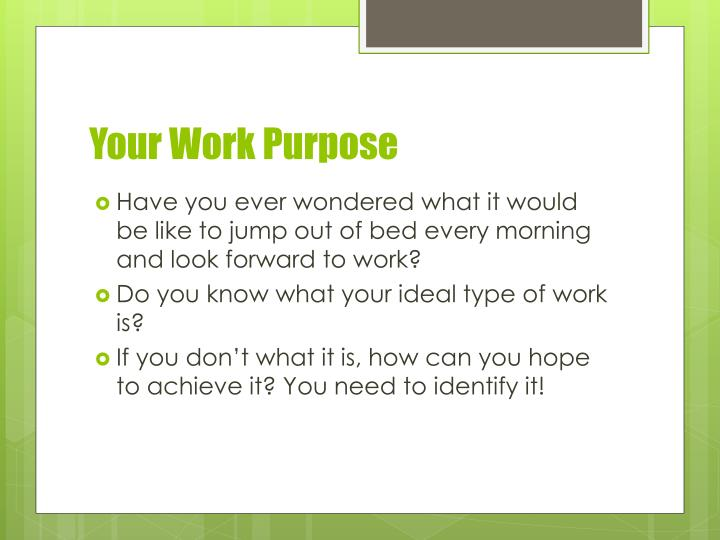 Your Work Purpose