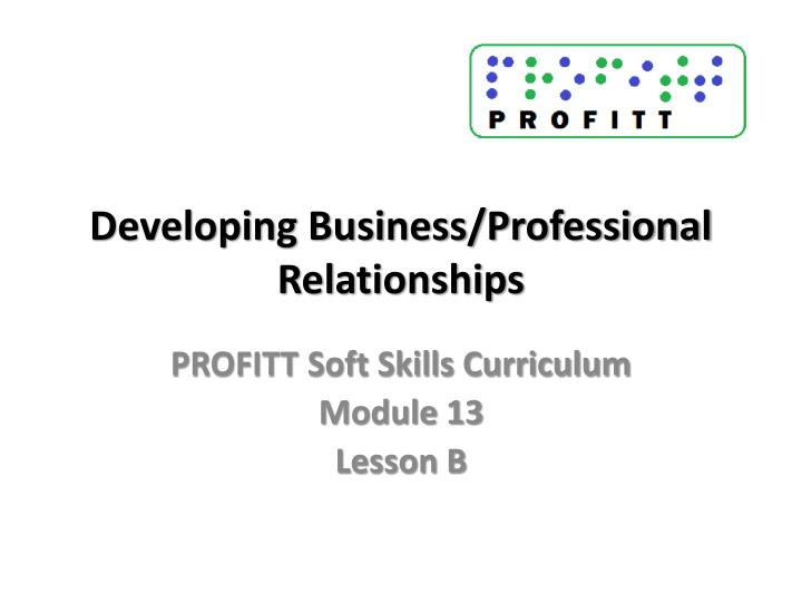 developing business professional relationships