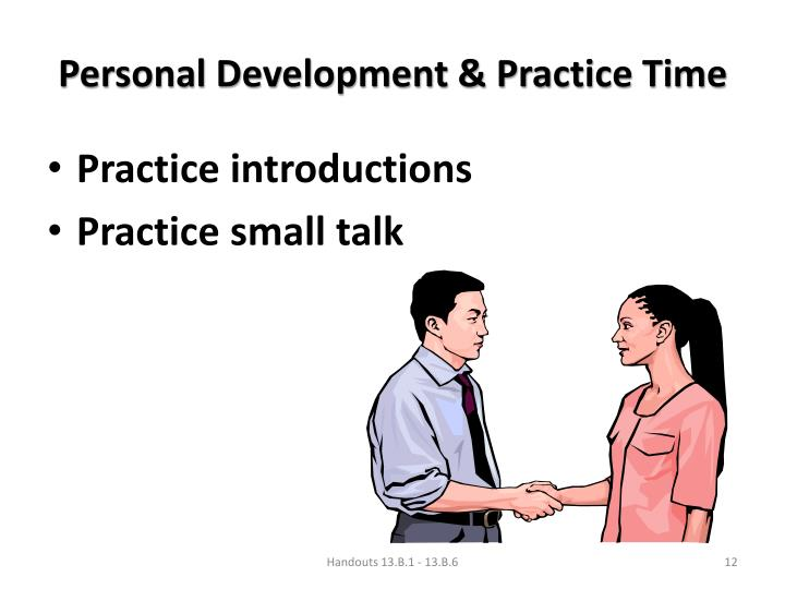 Personal Development & Practice Time