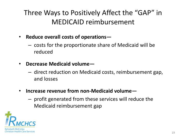"Three Ways to Positively Affect the ""GAP"" in MEDICAID reimbursement"