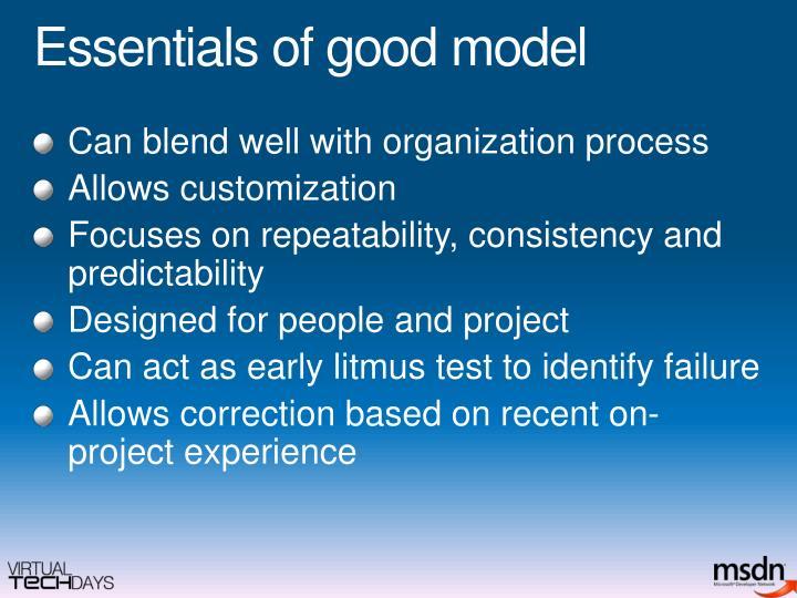 Essentials of good model