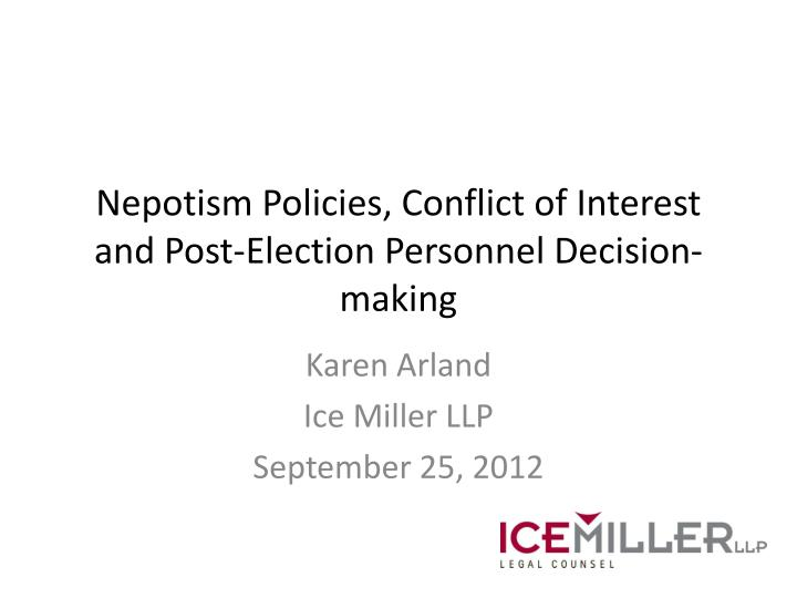 Nepotism policies conflict of interest and post election personnel decision making